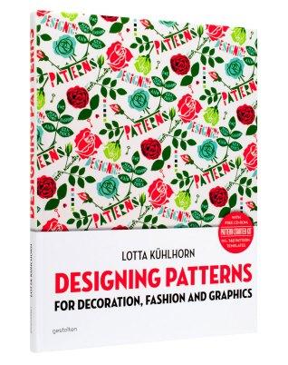 Designing Patterns by Lotta Kühlhorn Photo Gestalten Verlag