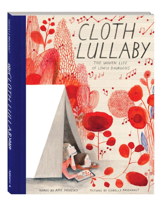 Cloth Lullaby, 2016, by Isabelle Arsenault and Amy Novesky
