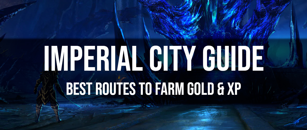 Imperial City Gold and XP Farming Guide - Dottz Gaming