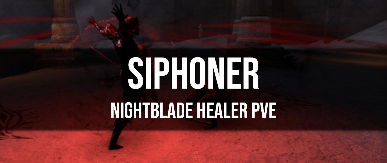 Siphoner – Nightblade Healer PvE Build - Dottz Gaming