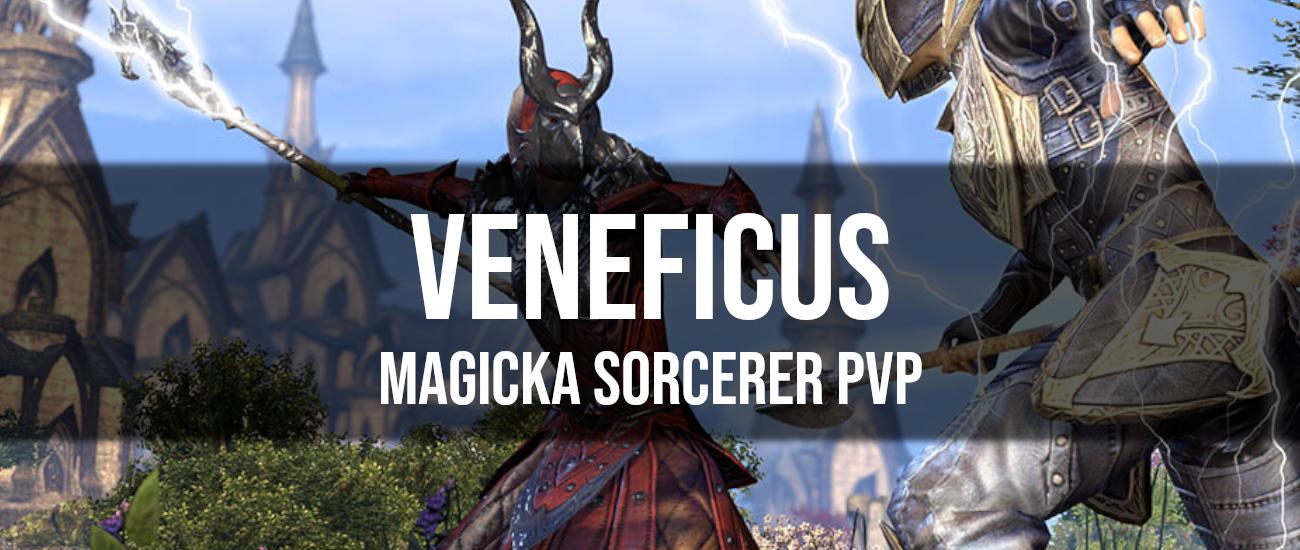 Veneficus – Magicka Sorcerer PvP Build - Dottz Gaming