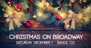 christmas on broadway eagle co 2019