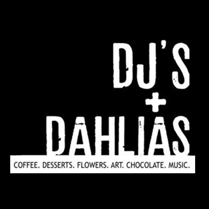 DJ\'s & Dahlias