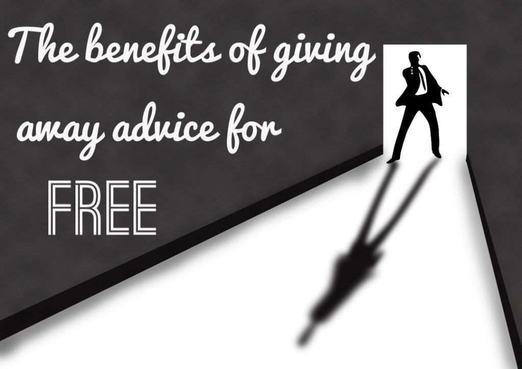The benefits of giving away advice for free
