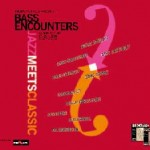 Bass Encounters 2008, Vienna, Austria