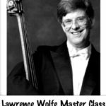 Lawrence Wolfe – Master Class in metro Chicago