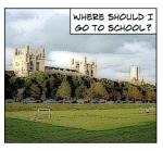 Where should I go to school?