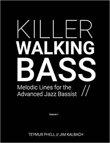 Review: Killer Walking Bass - Melodic Lines for the Advanced Jazz Bassist