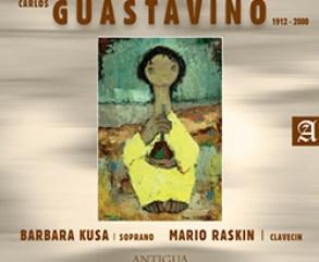 Barbara Kusa - Mario Raskin : Carlos Guastavino