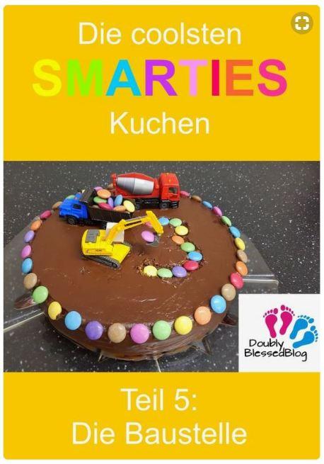 Geburtstagskuchen_Smarties_Baustelle