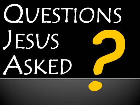 Questions Jesus Asked - Doubtless Living