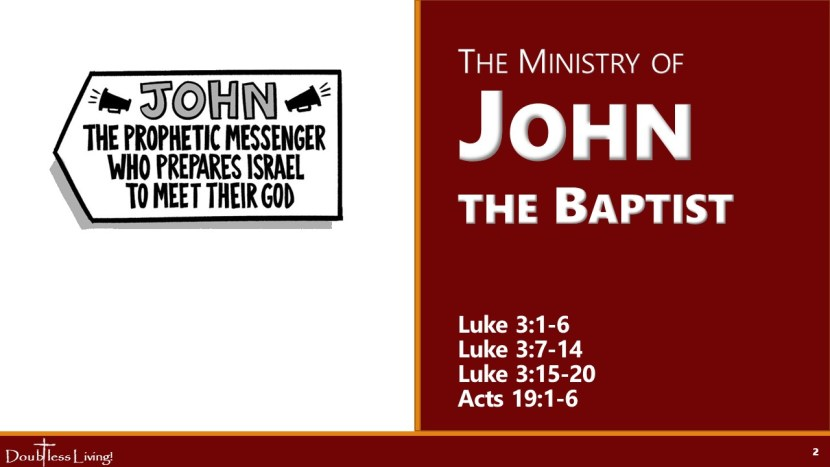 The Ministry of John the Baptism - Doubtless Living