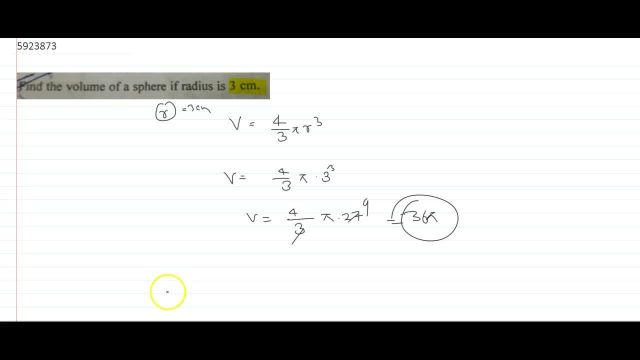 Find the volume of a sphere if radius is 15 cm.