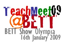 TeachMeet09 @ BETT