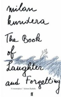 Milan Kundera - The Book of Laughter and Forgetting
