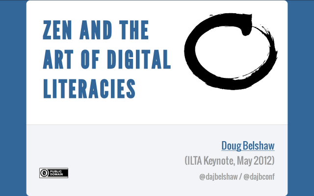 Zen and the Art of Digital Literacies