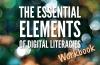 The Essential Elements of Digital Literacies - workbook