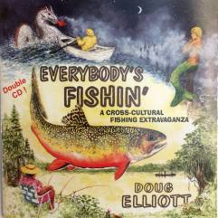 Album cover for Everybody's Fishin by Doug Elliott