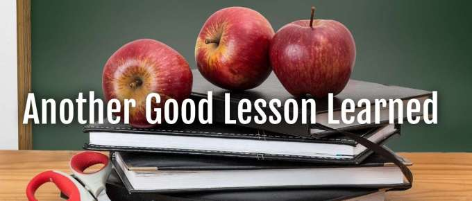 good lesson learned