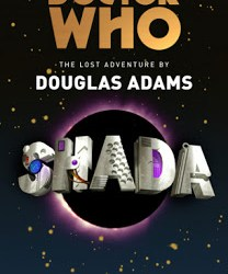 Shada by Gareth Roberts : Is it worth reading ? Yes says SFX