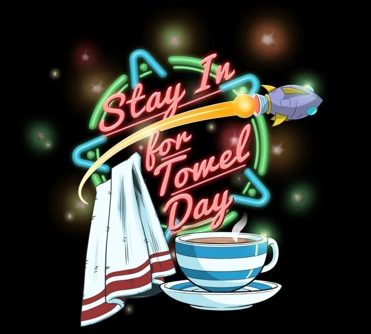 Happy Towel Day 2020 (at home)