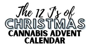 12 J's of Christmas Cannabis Advent Calendar