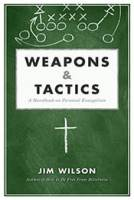 Weapons and Tactics