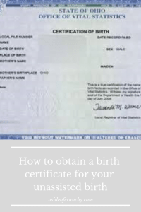 Getting you birth certificate after an unassisted birth