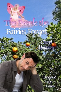 Cover for Cheryl Mahoney's The People the Fairies Forget. A male fairy loooking bashful in front of some fruit trees. Above him, a fairies in a pink ballgown is hovering.