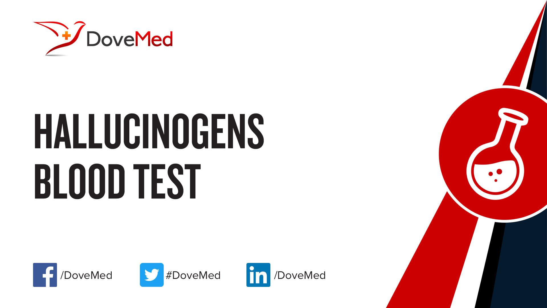 Hallucinogens Blood Test