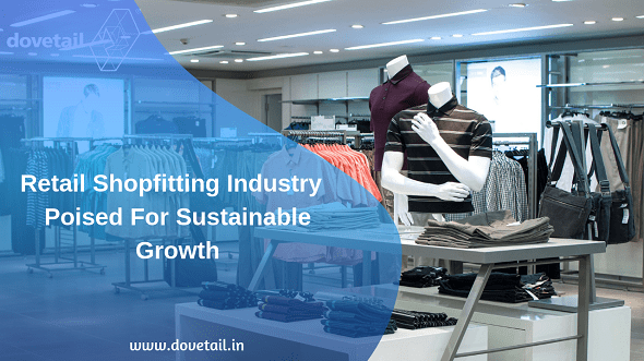 Retail Shopfitting Industry poised for sustainable growth
