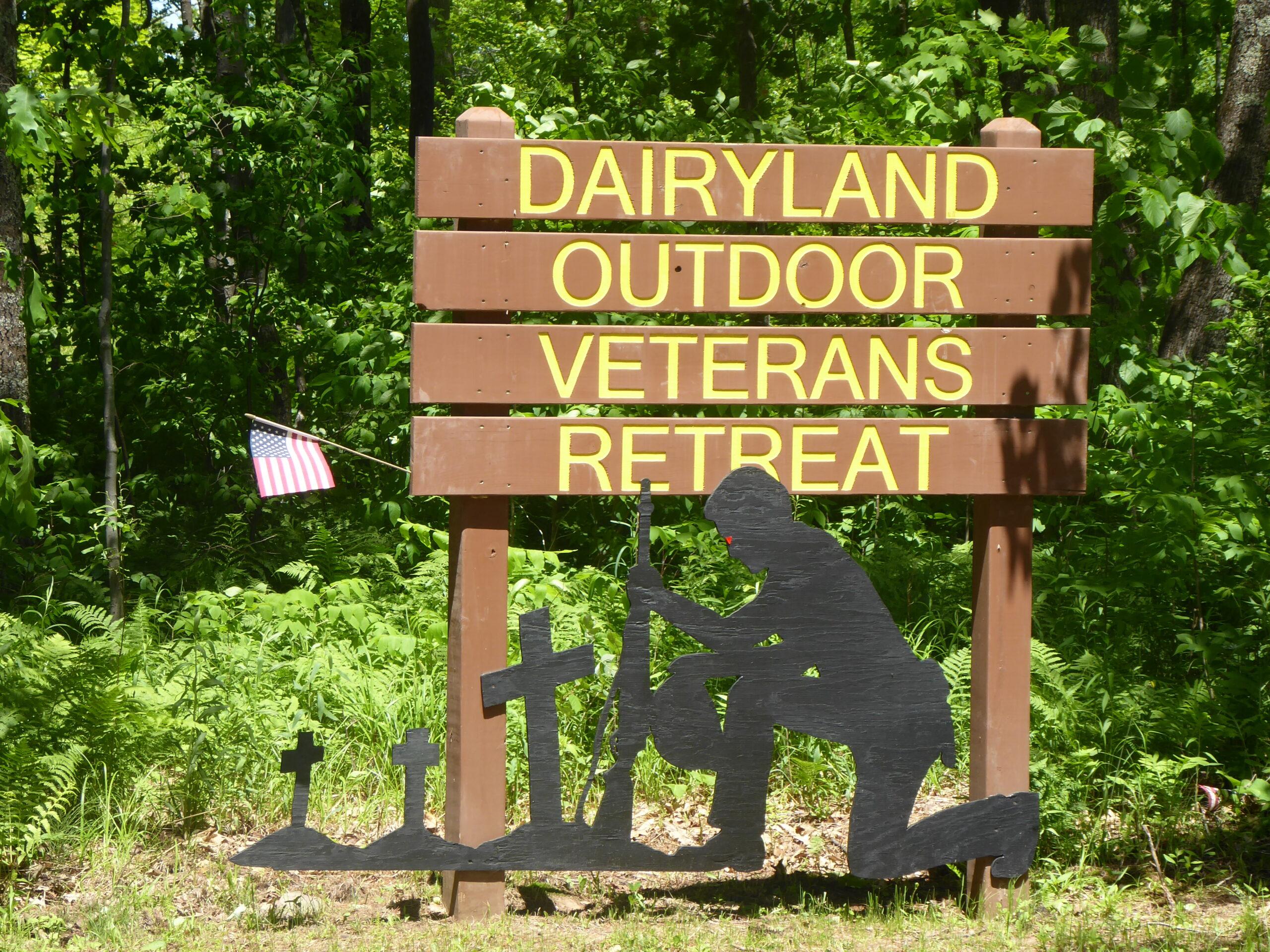 Dairyland Outdoor Veterans Retreat Sign
