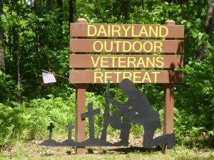Dairyland Outdoor Veterans Retreat Sign