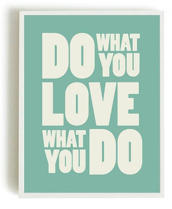 Fais ce que tu aimes