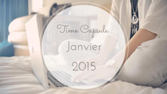 Time Capsule - Janvier 2015