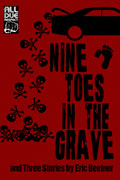 Nine Toes in the Grave by Eric Beetner