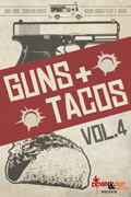 Guns + Tacos Vol. 4 by Michael Bracken, editor