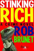 Stinking Rich by Rob Brunet