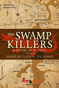 The Swamp Killers by E.A. Aymar, editor