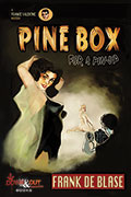 Pine Box for a Pin-Up by Frank De Blase