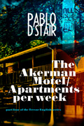 The Akerman Motel/Apartments per week by Pablo D'Stair