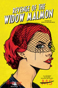 Revenge of the Widow Malmon by Dan and Kate Malmon, editors