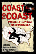 Coast To Coast: Murder from Sea to Shining Sea by Paul D. Marks, editor