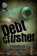 Debt Crusher by Michael Pool
