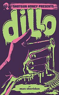 Dillo by Max Sheridan