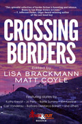 Crossing Borders by Lisa Brackmann, editor