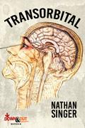 Transorbital by Nathan Singer