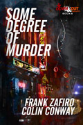 Some Degree of Murder by Colin Conway