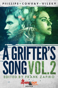 A Grifter's Song Vol. 2 by Frank Zafiro, editor