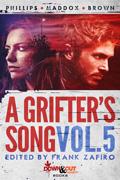 A Grifter's Song Vol. 5 by Frank Zafiro, editor